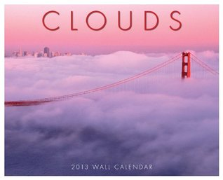 Clouds 2013 Wall Calendar NOT A BOOK