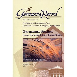 Germanna Studies: Essays Honoring John V. Blankenbaker  by  Katharine L. Brown