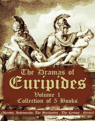 The Dramas of Euripides, Volume 1 : Collection of 5 Books Euripides
