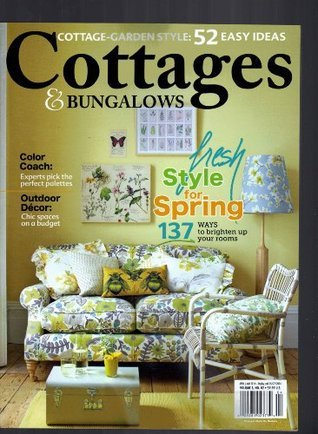 Cottage and Bungalows April May 2014  by  Various
