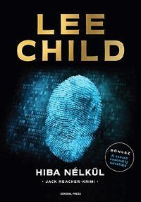 Hiba nélkül (Jack Reacher, #6) Lee Child