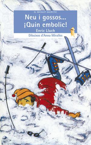Neu i gossos... Quin embolic!  by  Enric Lluch