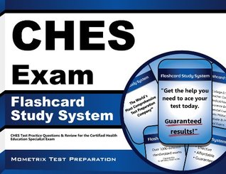 CHES Exam Flashcard Study System: CHES Test Practice Questions & Review for the Certified Health Education Specialist Exam  by  Ches Exam Secrets Test Prep Team