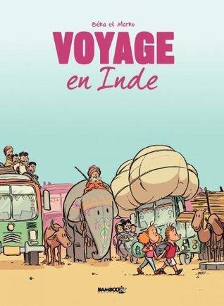 Voyage en Inde  by  Béka
