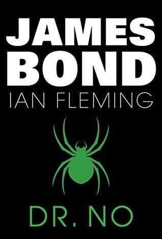 Doctor No: James Bond #6 Ian Fleming