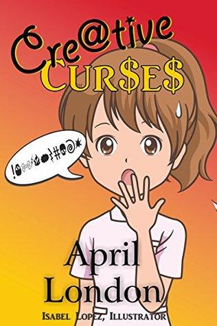 Creative Curses  by  April London