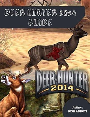 Deer Hunter 2014 Guide Josh Abbott