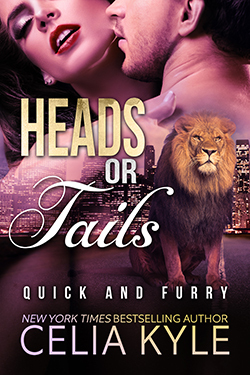 Heads or Tails (Quick & Furry, #4)  by  Celia Kyle