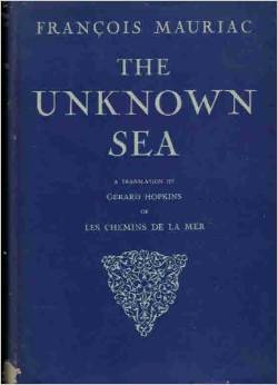The Unknown Sea François Mauriac