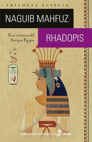Rhadopis  by  Naguib Mahfouz