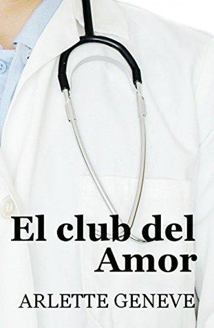 El club del Amor  by  Arlette Geneve
