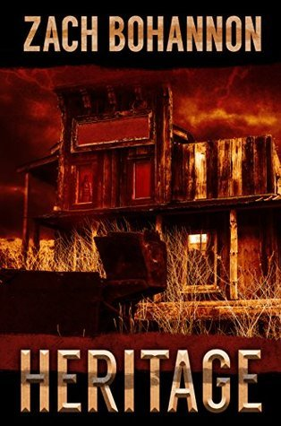 Heritage: A Haunting Short Story  by  Zach Bohannon