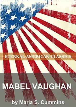 Mabel Vaughan Maria S. Cummins