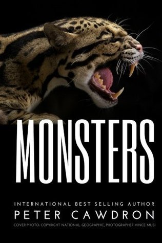 Monsters  by  Mr Peter Cawdron