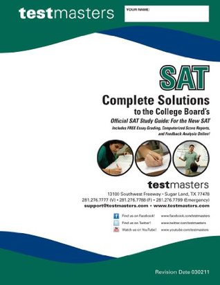 Complete Solutions to the College Boards Official SAT Study Guide: For the New SAT (Test Masters Books)  by  Test Masters Staff