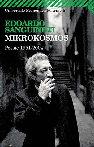 Mikrokosmos (Universale economica)  by  Edoardo Sanguineti
