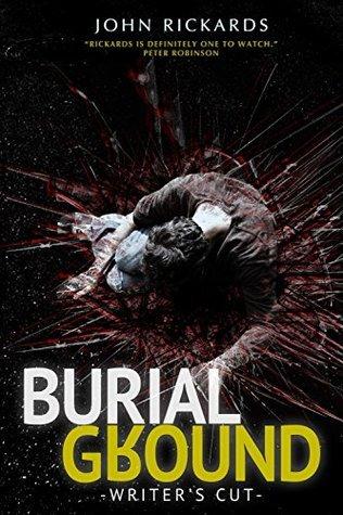 Burial Ground (Alex Rourke #4)  by  John Rickards