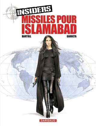 Missiles pour Islamabad (insiders, #1.3) Jean-Claude Bartoll
