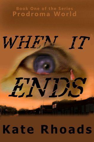 Prodromal World: when it ends...  by  Kate Rhoads