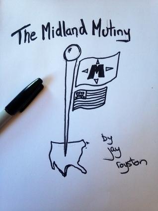 The Midland Mutiny Jay Royston