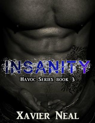 Insanity  by  Xavier Neal