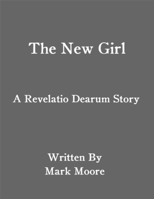 The New Girl  by  Mark Moore