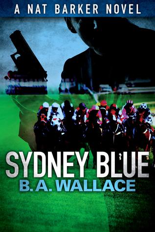 Sydney Blue  by  B.A. Wallace
