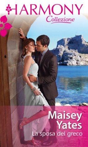 La sposa del greco Maisey Yates
