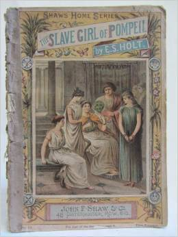 The Slave Girl of Pompeii  by  Emily Sarah Holt