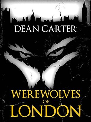 Werewolves of London Dean Carter