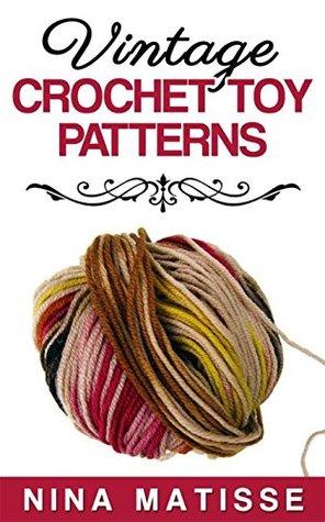 Vintage Crochet Toy Patterns Nina Matisse