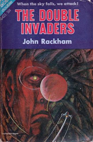 The Double Invaders John Rackham