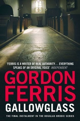 Gallowglass (Douglas Brodie series) Gordon Ferris