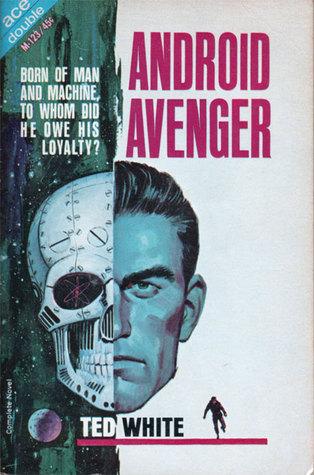 Android Avenger Ted White