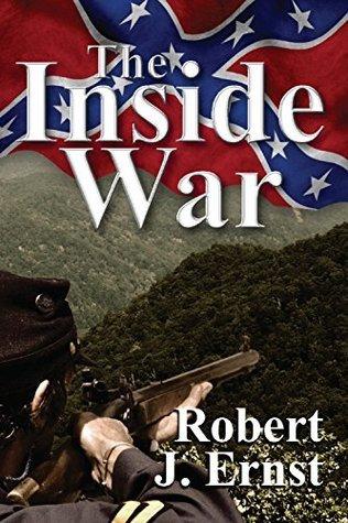 The Inside War  by  Robert J. Ernst