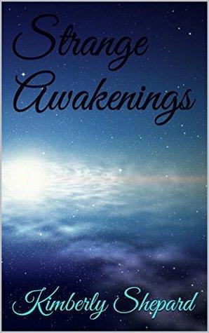 Strange Awakenings Kimberly Shepard