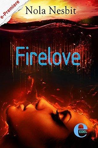 Firelove Nola Nesbit