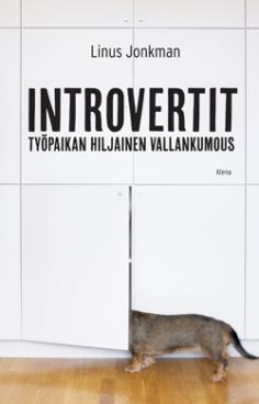 Introvertit : työpaikan hiljainen vallankumous Linus Jonkman