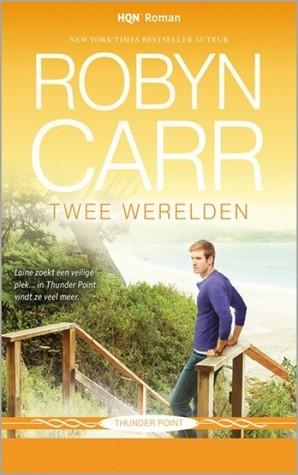 Twee werelden (Thunder Point, #4) Robyn Carr
