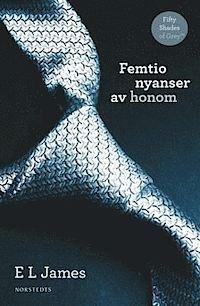 Femtio nyanser av honom (Fifty Shades, #1)  by  E.L. James