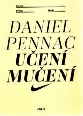 Učení mučení Daniel Pennac
