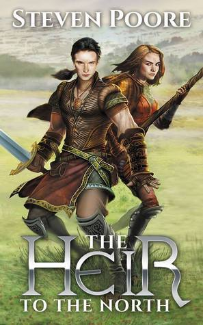 The Heir to the North (Malessars Curse, #1)  by  Steven Poore