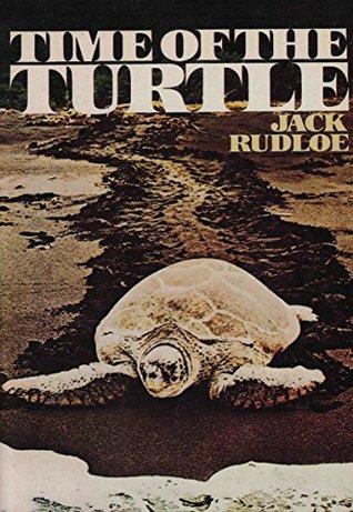 Time of the Turtle Jack Rudloe