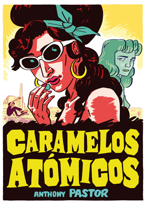 Caramelos atómicos (Sally Salinger, #2)  by  Anthony Pastor