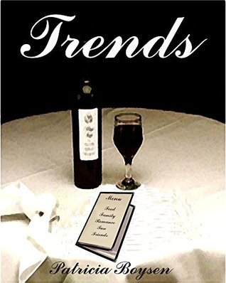 Trends (Carlucci Family Series Book 1) Patricia Boysen