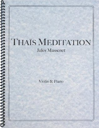Massenet - Thais Meditation for Violin and Piano  by  Jules Massenet