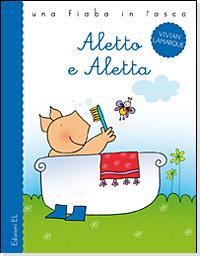 Aletto e Aletta  by  Vivian Lamarque