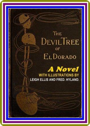 The Devil-Tree of El Dorado / A Novel Frank Aubrey by Frank Aubrey