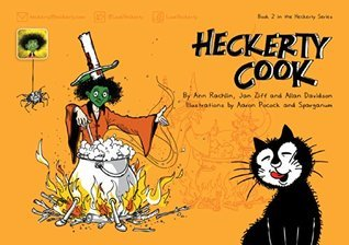Heckerty Cook: A Funny Family Storybook for Learning to Read English  by  Jan Ziff