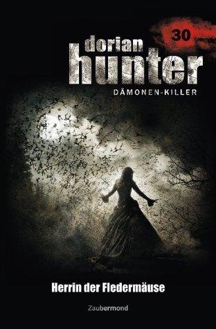 Dorian Hunter 30 - Herrin der Fledermäuse Ernst Vlcek
